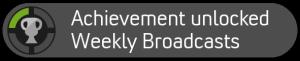 Cheevo: Weekly Broadcasts