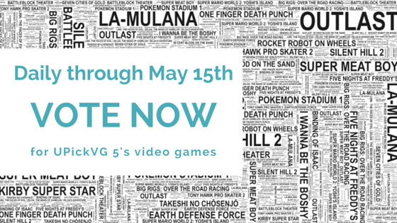 Vote Now for the Games in UPickVG 5
